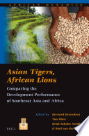 Asian Tigers, African Lions By Scholars And Former Diplomats Related To
