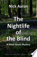 The Nightlife Of The Blind