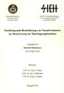 Hochfrequente Modellierung von Transformatoren zur Berechnung der Übertragungsfunktion