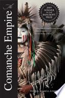 The Comanche Empire Book PDF