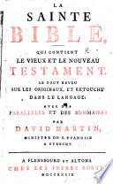 La Sainte Bible ... Le tout reveu sur les originaux, et retouché dans le langage ... par David Martin
