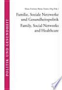 Familie Soziale Netzwerke Und Gesundheitspolitik
