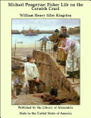 Michael Penguyne: Fisher Life on the Cornish Coast