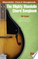 The Mighty Mandolin Chord Songbook