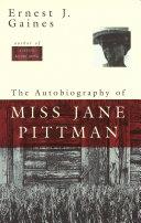 the-autobiography-of-miss-jane-pittman