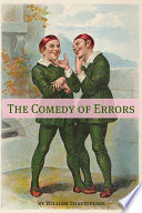 The Comedy Of Errors Annotated With Biography And Critical Essay