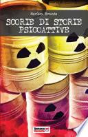 Scorie di storie psicoattive