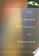 The Greenwood Dictionary of Education Book PDF