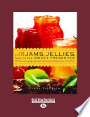 The Joy of Jams  Jellies and Other Sweet Preserves