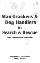 Man Trackers and Dog Handlers in Search and Rescue