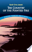 The Country of the Pointed Firs And Dialect Of Maine Coast Natives At