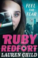 Ruby Redfort  4    Feel the Fear