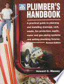 Plumber's Handbook Install Plumbing Systems That Will Pass