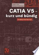 CATIA V5 - kurz und bündig