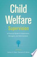Child Welfare Supervision