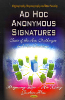 Ad Hoc Anonymous Signatures: State of the Art, Challenges and New Directions