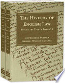 The History of English Law Before the Time of Edward I