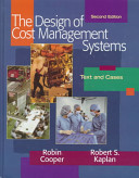 The Design of Cost Management Systems