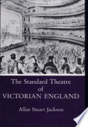 The Standard Theatre of Victorian England