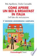 Come aprire un bed   breakfast in Italia  Dall idea alla realizzazione