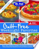 Mr Food Test Kitchen Guilt Free Weeknight Favorites