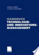 Handbuch Technologie- und Innovationsmanagement