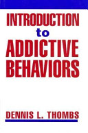 Introduction to Addictive Behaviors, First Edition