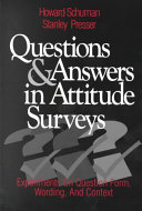 Questions and Answers in Attitude Surveys