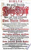 Biblia     nach der Teutschen   bersetzung Doct  Martin Luther     Nunmehro zum viertenmahl     von verschiedenen Fehlern ges  ubert     Mit einer Vorrede Herrn J  F  Buddei  etc