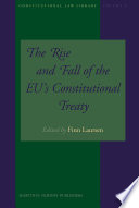 The Rise and Fall of the EU   s Constitutional Treaty