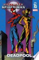 Ultimate Spider-Man Vol. 16 : kitty pryde, who gets a...