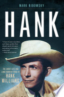 download ebook hank: the short life and long country road of hank williams pdf epub
