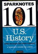 SparkNotes 101 U S  History  1865 to modern times
