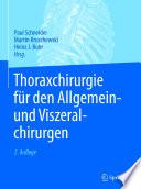 Thoraxchirurgie für den Allgemein- und Viszeralchirurgen