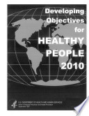 Developing Objectives for Healthy People 2010