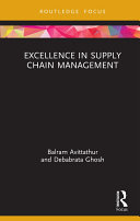 Excellence in Supply Chain Management Complexity Very Few Firms Have Succeeded