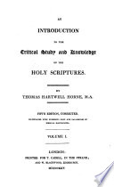 Introduction to the Critical Study and Knowledge of the Holy Scriptures