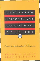 Resolving Personal and Organizational Conflict