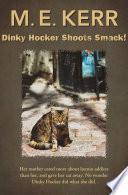 Dinky Hocker Shoots Smack