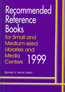 Recommended Reference Books for Small and Medium Sized Libraries and Media Centers And Affordable Reference Sources Available With The