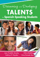 Discovering and Developing Talents in Spanish Speaking Students