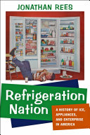 Refrigeration Nation Do We Truly Appreciate How Much We