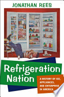 Refrigeration Nation Do We Truly Appreciate How Much