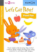 Let s Cut Paper  Food Fun