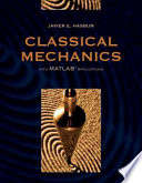 Classical Mechanics with MATLAB Applications