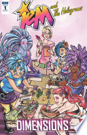 Jem And The Holograms: Dimensions #1 : world of the holograms! in a story...