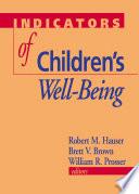 Indicators of Children s Well Being