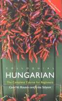 Colloquial Hungarian Language Specially Written By Experienced Teachers The