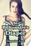 In Billionaire   s Diaper  ABDL Erotica
