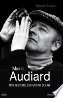 Michel Audiard  une histoire sur grand   cran
